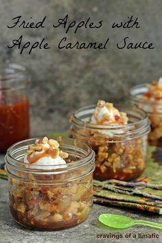 Fried Apples with Apple Caramel Sauce | Cravings of a Lunatic | #apple #caramel #dessert