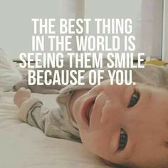 My son smiles because of me... Not because of you