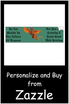 Do Not Meddle In The Affairs Of Dragons Bumper Sticker Zazzle