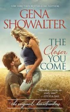 ayliss dreamland: The Closer You Come by Gena Showalter - The Origin...