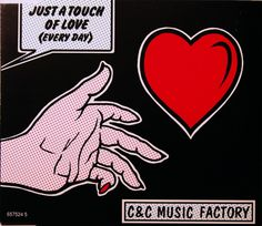 1991 C Music Factory - Just A Touch Of Love (Every Day) [Columbia 657524-5 (US)] Roy Lichtenstein style #albumcover
