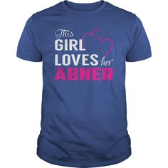 This Girl Loves Her ABNER Name Shirts #gift #ideas #Popular #Everything #Videos #Shop #Animals #pets #Architecture #Art #Cars #motorcycles #Celebrities #DIY #crafts #Design #Education #Entertainment #Food #drink #Gardening #Geek #Hair #beauty #Health #fitness #History #Holidays #events #Home decor #Humor #Illustrations #posters #Kids #parenting #Men #Outdoors #Photography #Products #Quotes #Science #nature #Sports #Tattoos #Technology #Travel #Weddings #Women