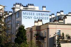 Musée urbain Tony Garnier de Lyon / 8€ / http://www.museeurbaintonygarnier.com/