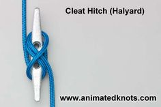 Tutorial on Cleat Hitch for a Halyard Tying