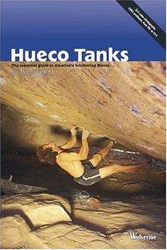 i want to climb Hueco Tanks.