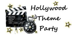 Hollywood Party Ideas and Theme Games: Audition, scavenger hunt, movie quotes.