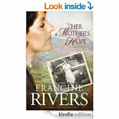 Amazon.com: Her Mother's Hope: 1 (Marta's Legacy) eBook: Francine Rivers: Kindle Store