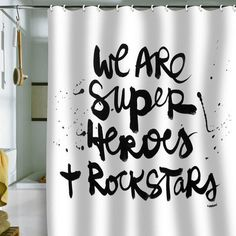 We Are Super Heroes & Rockstars shower curtain.  Can't wait to get this for the guest bath!