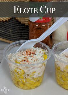 elote recipe in a cup - elote recipe . elote recipe in a cup . elote recipe in a cup easy . elote recipe off the cob . elote recipe in a cup authentic Mexican Fruit Cups, Mexican Snacks, Mexican Food Recipes, Mexican Birthday Parties, Mexican Fiesta Party, Taco Bar, Corn Cup Recipe, Mexican Corn In A Cup Recipe, C'est Bon