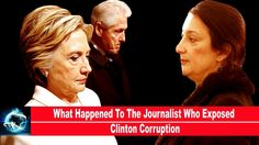 What Happened To The Journalist Who Exposed Clinton Corruption(VIDEO)!!!