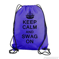 Purple Keep Calm and Swag On Drawstring Workout Gym Bag Backpack Stickerslug http://www.amazon.com/dp/B00M0D639M/ref=cm_sw_r_pi_dp_QX02vb02CD7TV