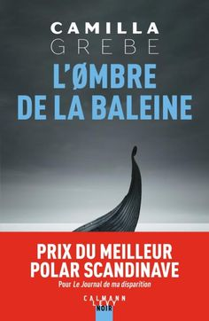 Buy L'ombre de la baleine by Camilla Grebe and Read this Book on Kobo's Free Apps. Discover Kobo's Vast Collection of Ebooks and Audiobooks Today - Over 4 Million Titles! Camilla, Crime, Love Book, This Book, Kindle, Fantasy Quotes, Fiction, The Four Loves, Three Words