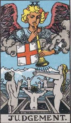 The Judgment (XX). Rider-Waite deck.  The Judgment (XX). Rider-Waite deck. Judgement (XX), or in some decks spelled Judgment, is a Tarot card, part of the Major Arcana suit usually comprising 22 cards.