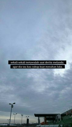 81 Best Indonesian Quotes Images Quotes Galau Quotes