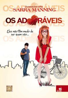 Os Adoráveis (Sarra Manning)  http://blablablaaleatorio.com/2013/10/23/os-adoraveis-sarra-manning/