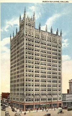 historic dallas texas buildings | Vintage postcard: Busch Building, downtown Dallas, TX | Flickr - Photo ...
