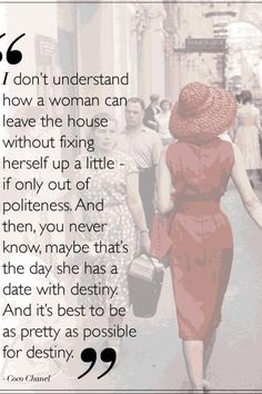 Coco Chanel - Fashion advice