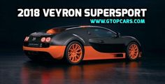 The 2018 Bugatti Veyron is a mid-engine sports car, designed and developed in Germany by the Volkswagen Group and in Molsheim, France, produced by Bugatti Automobiles SAS. The 2018 Bugatti Veyron 16.4 combines harmony athletic performance and elegant form, the proud history that is part of the...  http://www.gtopcars.com/makers/bugatti/2018-bugatti-veyron/