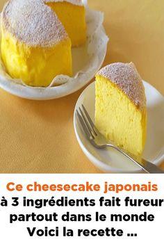 Ce cheesecake japonais à 3 ingrédients fait fureur partout dans le monde ! Voici la recette …