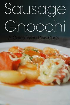 Sausage Gnocchi by A Chick Who Can Cook