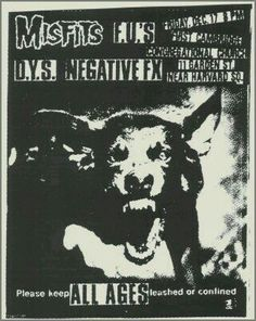 THE MISFITS, THE FUCK YOU'S (F.U'S), DEPARTMENT of YOUTH SERVICES (D.Y.S.) and NEGATIVE FX.