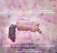 Tu cuerpo es tu templo....escúchalo y cuídalo