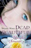 Cinema in my head - Mein Bücherblog: REZENSION // Dead Beautiful 02. Unendliche Sehnsucht - Yvonne Woon
