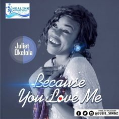 Download Audio: Juliesingz - Because You Love Me mp3