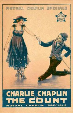 The Count (1916) Stars: Charlie Chaplin, Edna Purviance, Eric Campbell ~ Director: Charlie Chaplin