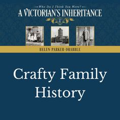 We can preserve family history in many crafty ways. #FamilyHistory #MentalHealth #Ancestors #Genealogy