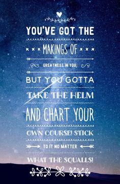 -Treasure planet quote. Favorite movie ever