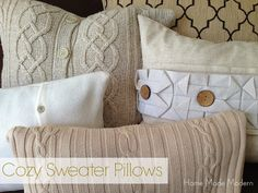 How to make pillows out of old sweaters. For the ones I couldn't bare parting with!