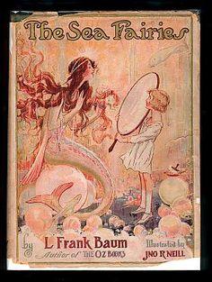The Sea Fairies - Frank Baum