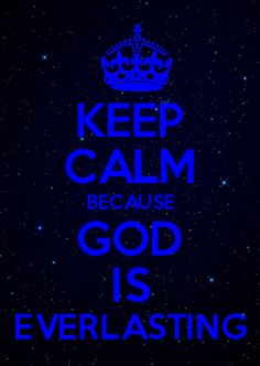 GOD IS EVERLASTING