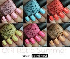 OPI Retro Summer Collection: Swatches & Review! • Casual Contrast