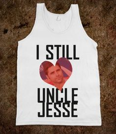 I Still Heart Uncle Jesse - shine on - Skreened T-shirts, Organic Shirts, Hoodies, Kids Tees, Baby One-Pieces and Tote Bags