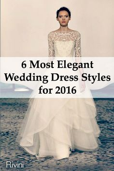 yesssss love these wedding dress styles for 2016!