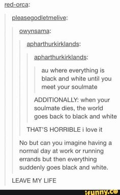 Tumblr explain soulmates. - Imgur