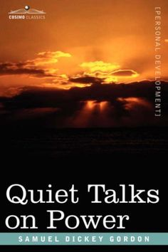 """This is the first book in Gordon's beloved """"Quiet Talks"""" series of works, one that explores the mysteries of spiritual power."""