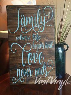 Family Where Life begins and Love Never Ends Handmade by VastVinyl