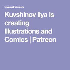 Kuvshinov Ilya is creating Illustrations and Comics   Patreon