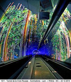 Lyon - Le tunnel de la Croix Rousse illuminé - ( 69 - Rhône ) -