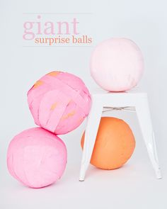 giant surprise balls - who wouldn't like to get one of these?
