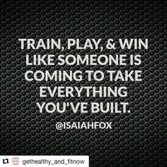 Train play & win like someone is coming to take everything you've built.  #Happy#Monday #Fitspo #Fitfam#Fitness#InstaFit #InstaFitness#IGFit #IGFitness #Ig_Fitlife #Ig_FitForLife #Cardio #Success #WeightLoss #Dedication #Motivation #Inspiration#Instagood #GetHealthyAndFitNow #GHAFN #Quote#Quotes #PhotoOfTheDay#PicOfTheDay#Austin#RealEstate#Entrepreneur#Forex #Winning#BeastMode  Repost @gethealthy_and_fitnow with @repostapp