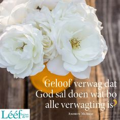 Afrikaanse Quotes, Hart, Bible, Inspirational Quotes, God, Ideas, Biblia, Life Coach Quotes, Dios