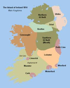 Ireland's main kingdoms as of 1014. Clockwise from the north-east they are Ulaidh, Airgíalla, Mide, Laigin, Munster, Connaught, Breifne and Aileach. The city-states of Dyflin, Weisforthe, Vedrafjord, Corcach and Luimneach are shown. Missing are kingdoms of Osraighe and Uí Maine.