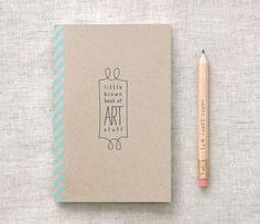 diy sketchbook/journal  -collect pages for the inside, bind the pages together & to the cover, decorate spine with washi tape, label