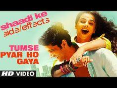 "Shaadi Ke Side Effects Video Song ""Tumse Pyar  Ho Gaya""   Farhan Akhtar, Vidya Balan"