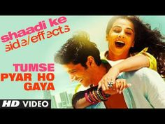 "Shaadi Ke Side Effects Video Song ""Tumse Pyar  Ho Gaya"" | Farhan Akhtar, Vidya Balan"