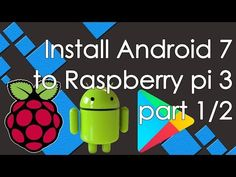 How to install RTandroid 7.1 to Raspberry Pi 3 Step by Step (part 1/2) - YouTube